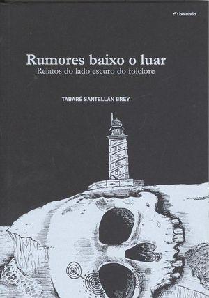 RUMORES BAIXO O LUAR