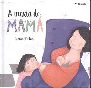 A MAXIA DE MAMÁ