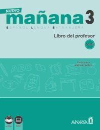 NUEVO MAÑANA 3 (A2-B1). LIBRO DEL PROFESOR