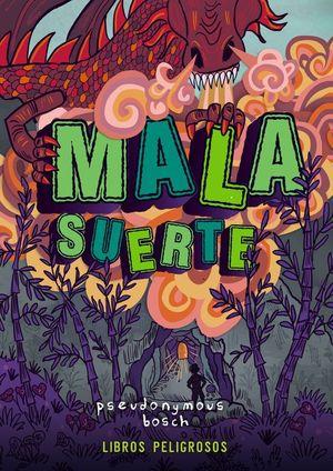 MALA SUERTE