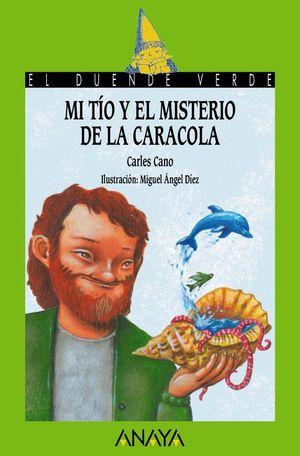 MI TIO Y EL MISTERIO DE LA CARACOLA