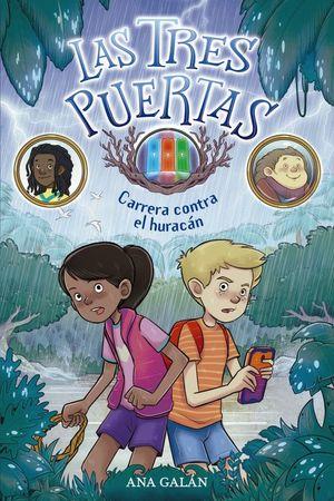 LAS TRES PUERTAS 1: CARRERA CONTRA EL HURACÁN