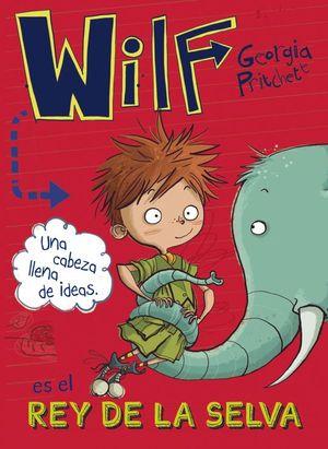 WILF 3: WILF ES EL REY DE LA SELVA