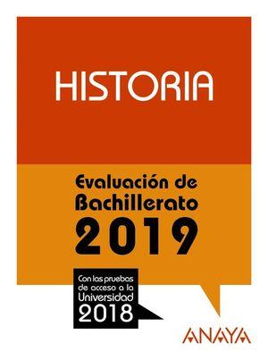 HISTORIA. EVALUACIÓN DE BACHILLERATO 2019