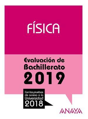 FÍSICA. EVALUACIÓN DE BACHILLERATO 2019