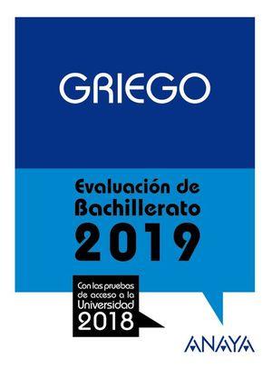 GRIEGO. EVALUACIÓN DE BACHILLERATO 2019