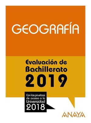 GEOGRAFÍA. EVALUACIÓN DE BACHILLERATO 2019
