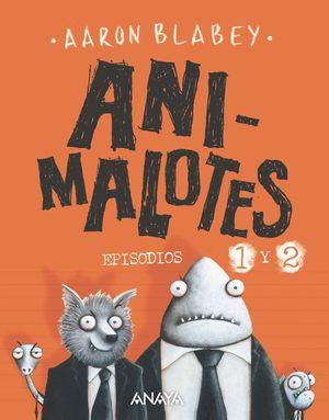 ANIMALOTES. EPISODIOS 1 Y 2