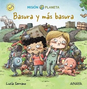 BASURA Y MÁS BASURA