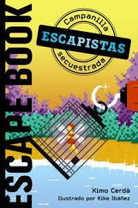 ESCAPE BOOK ESCAPISTAS: CAMPANILLA SECUESTRADA