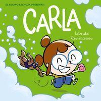 CARLA, LAVATE LAS MANOS