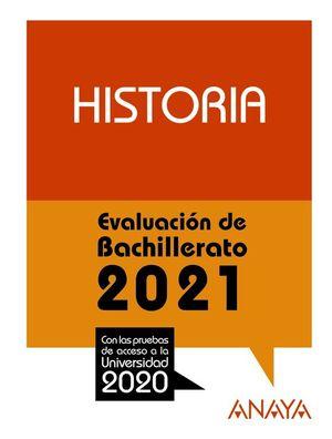 2021 HISTORIA EVALUACION DE BACHILLERATO
