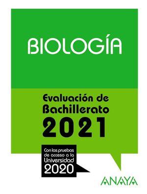 2021 BIOLOGIA EVALUACION DE BACHILLERATO
