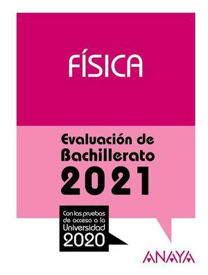 2021 FISICA EVALUACION DE BACHILLERATO