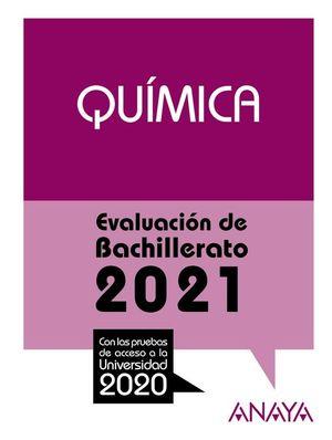 2021 QUIMICA EVALUACION DE BACHILLERATO