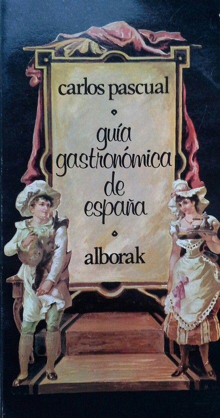 GUÍA GASTRONÓMICA DE ESPAÑA