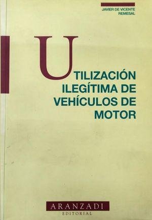 UTILIZACIÓN ILEGÍTIMA DE VEHÍCULOS DE MOTOR