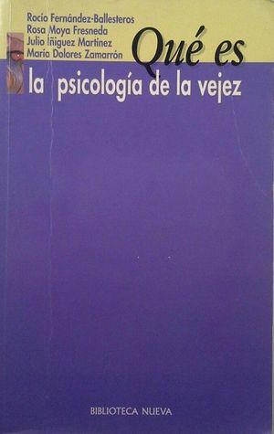 QUÉ ES LA PSICOLOGÍA DE LA VEJEZ