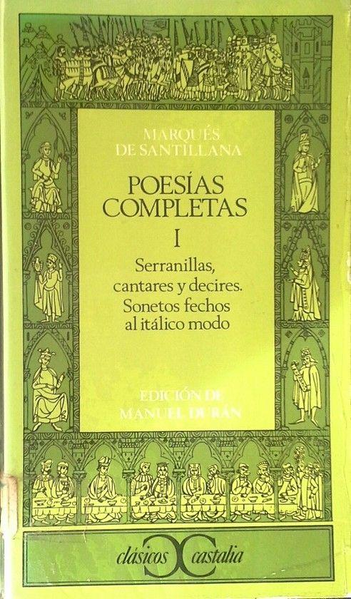 POESIAS COMPLETAS DEL MARQUÉS DE SANTILLANA - TOMO I