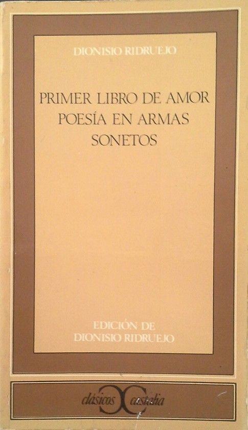 PRIMER LIBRO DE AMOR - POESÍA EN ARMAS - SONETOS