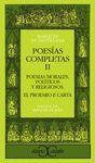 POESIAS COMPLETAS II. POEMAS MORALES, POLITICOS Y RELIGIOSOS. PROEMIO