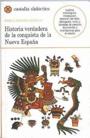 HISTORIA VERDADERA DE LA CONQUISTA DE NUEVA ESPAÑA