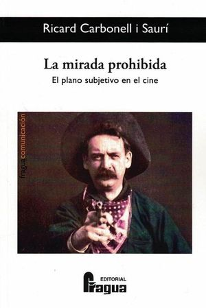 LA MIRADA PROHIBIDA