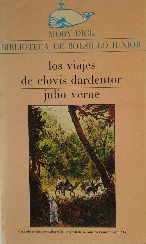 LOS VIAJES DE CLOVIS DARDENTOR