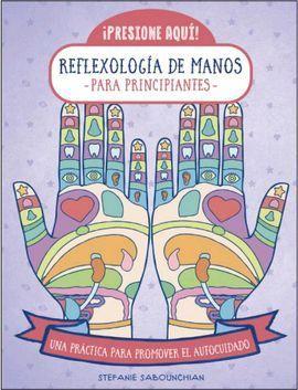 REFLEXOLOGIA DE MANOS PARA PRINCIPIANTES