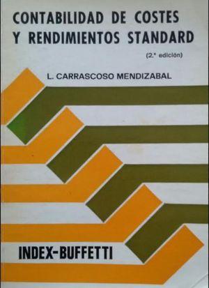CONTABILIDAD DE COSTES Y RENDIMIENTOS STANDARD