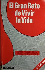 GRAN RETO DE VIVIR LA VIDA, EL