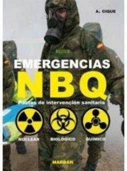 EMERGENCIAS NBQ: PAUTAS DE INTERVENCION SANITARIA