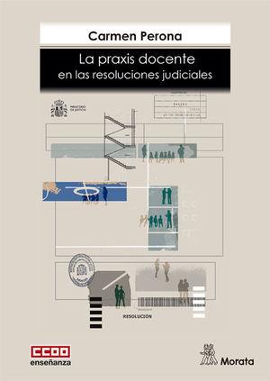 PRAXIS DOCENTE EN RESOLUCIONES JUDICIALES
