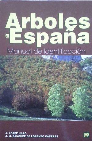 ÁRBOLES EN ESPAÑA - MANUAL DE IDENTIFICACIÓN