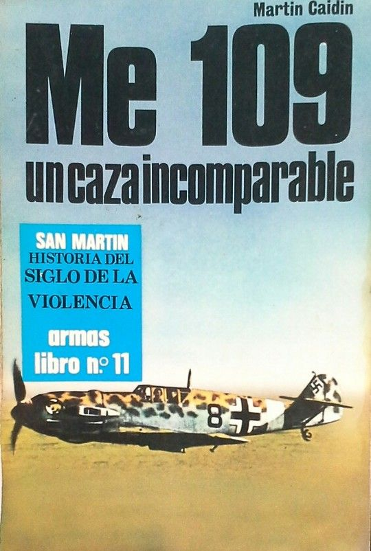 M E-109 UN CAZA INCOMPARABLE