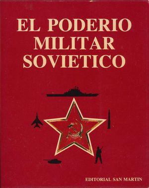EL PODERIO MILITAR SOVIÉTICO