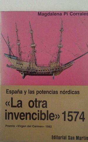 LA OTRA INVENCIBLE 1574 -ESPAÑA Y LAS POTENCIAS NÓRDICAS