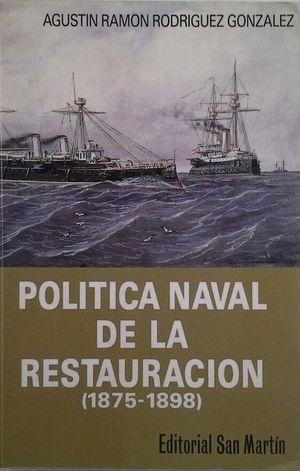 POLÍTICA NAVAL DE LA RESTAURACIÓN (1875-1898)
