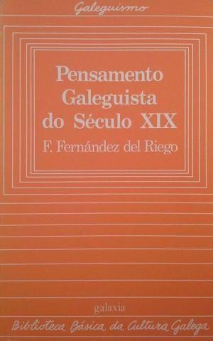 PENSAMENTO GALEGUISTA DO SÉCULO XX