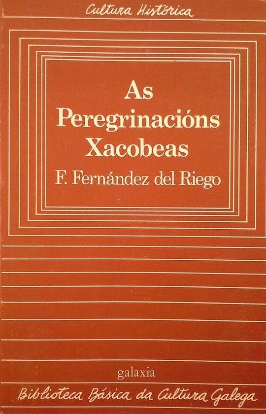 AS PEREGRINACIÓNS XACOBEAS