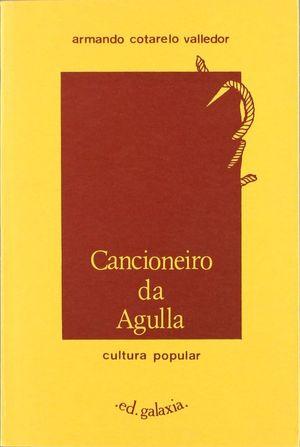 CANCIONEIRO DA AGULLA