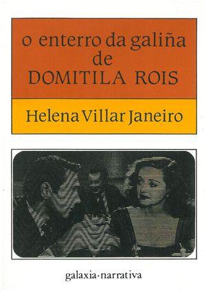 O ENTERRO DA GALIÑA DE DOMITILA ROIS