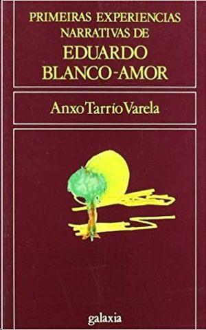 PRIMERAS EXPERIENCIAS NARRATIVAS DE EDUARDO BLANCO-AMOR