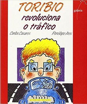 TORIBIO REVOLUCIONA O TRAFICO