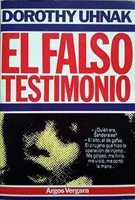 FALSO TESTIMONIO, EL