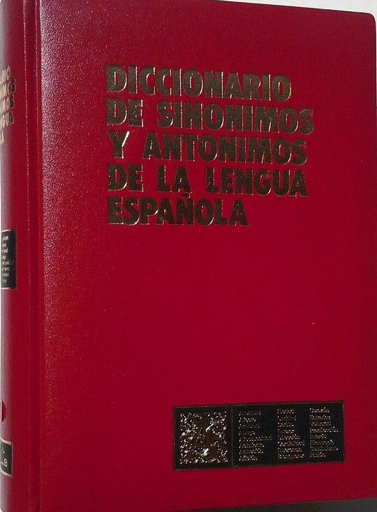 DICCIONARIO DE SINÓNIMOS Y ANTÓNIMOS, 1 TOMO MOD. GB