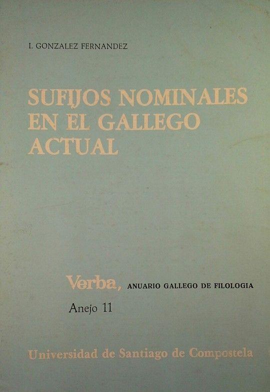 VA/11-SUFIJOS NOMINALES EN EL GALLEGO ACTUAL