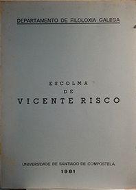 ESCOLMA DE VICENTE RISCO