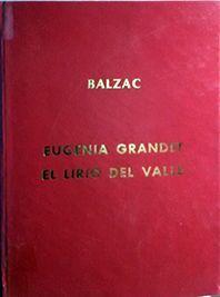 EUGENIA GRANDET ; EL LIRIO DEL VALLE