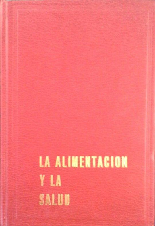 ALIMENTACIÓN Y LA SALUD, LA